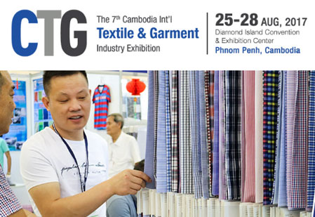 CTG 2017 Cambodia Int'l Textile & Garment Industry Fair