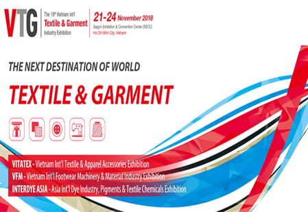 VTG 2018 (The 18th Vietnam International Textile & Garment Industry)